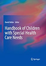 Portada del libro 9781461487470 Handbook of Children with Special Health Care Needs (Softcover)