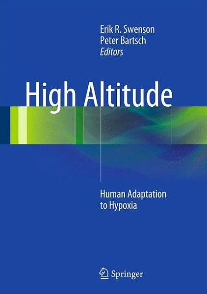 Portada del libro 9781461487715 High Altitude. Human Adaptation to Hypoxia