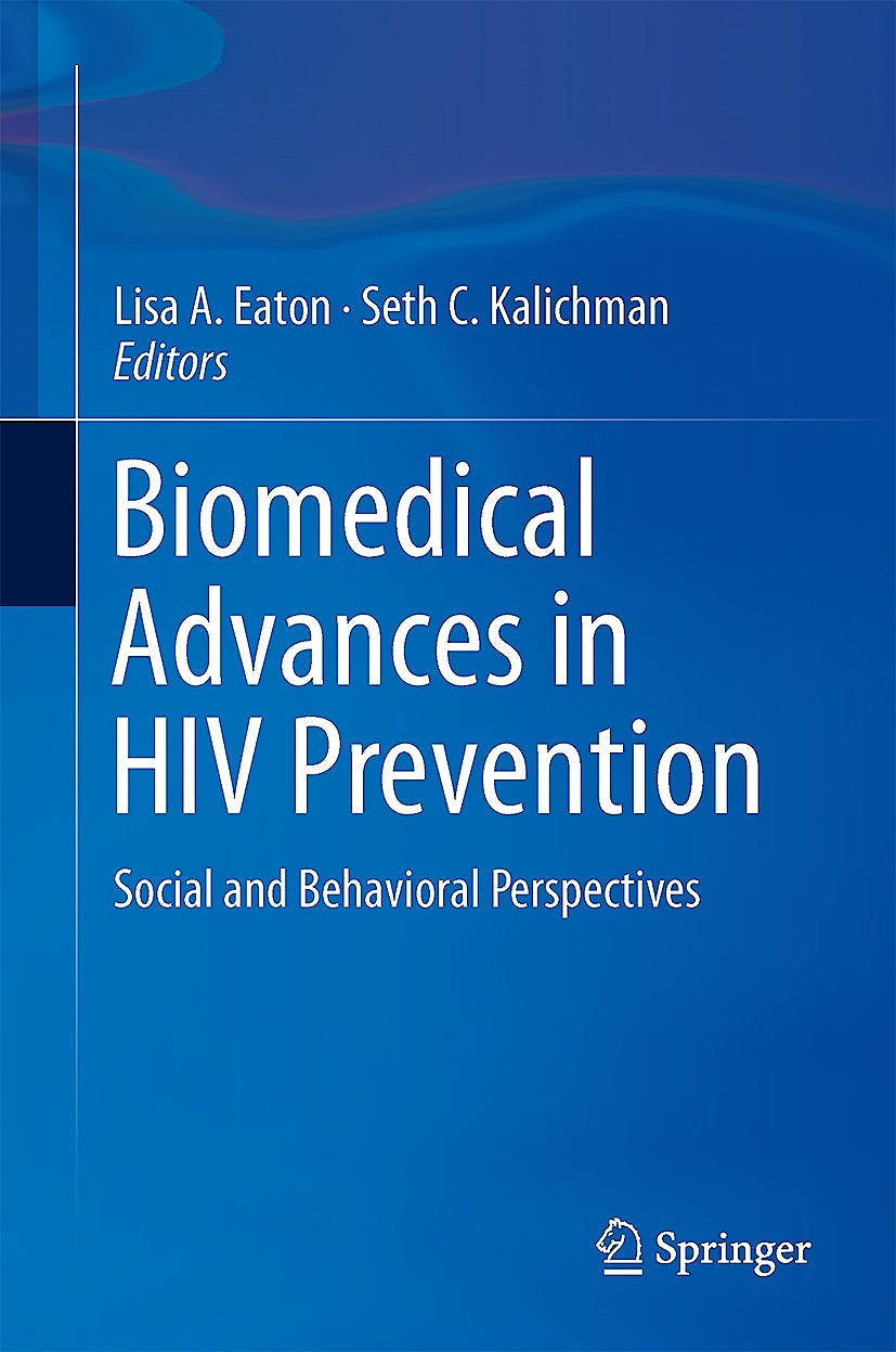Portada del libro 9781461488446 Biomedical Advances in Hiv Prevention. Social and Behavioral Perspectives