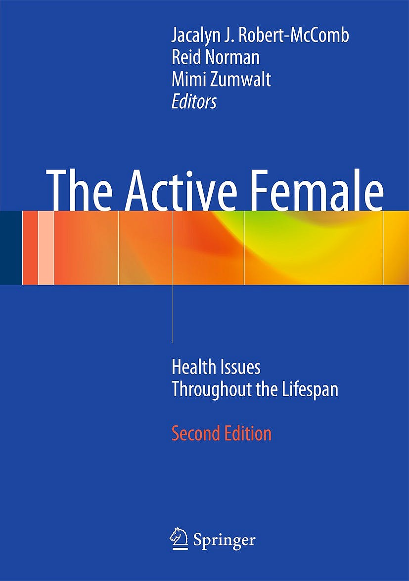 Portada del libro 9781461488835 The Active Female. Health Issues throughout the Lifespan