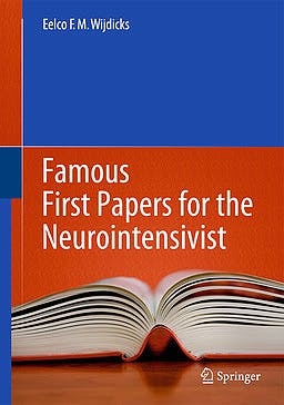 Portada del libro 9781461489108 Famous First Papers for the Neurointensivist (Softcover)