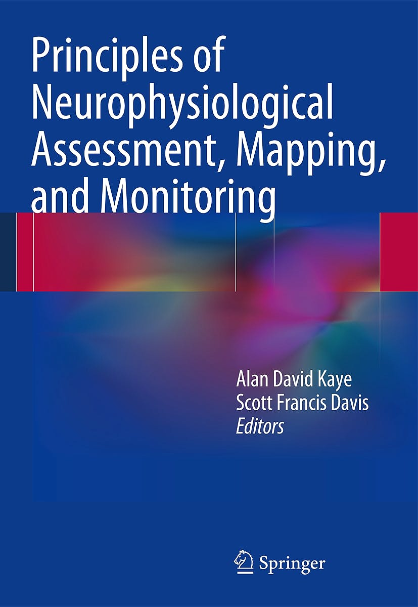Portada del libro 9781461489412 Principles of Neurophysiological Assessment, Mapping, and Monitoring