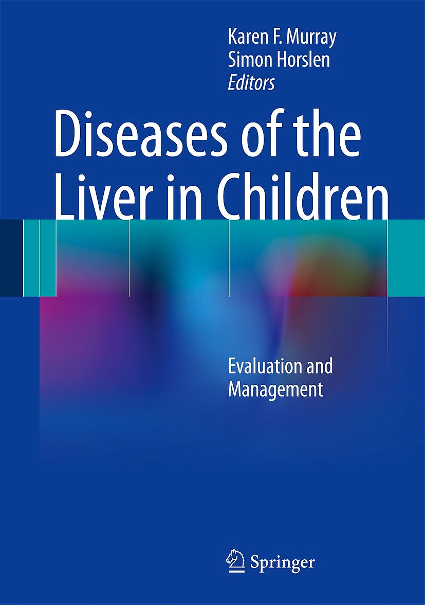 Portada del libro 9781461490043 Diseases of the Liver in Children. Evaluation and Management