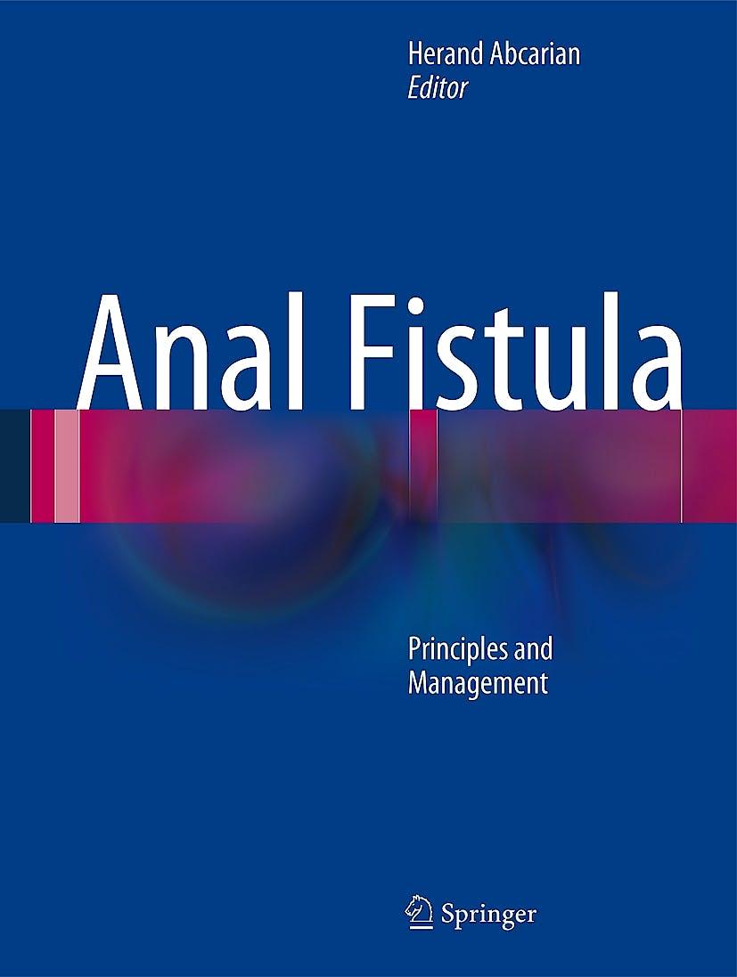 Portada del libro 9781461490135 Anal Fistula. Principles and Management