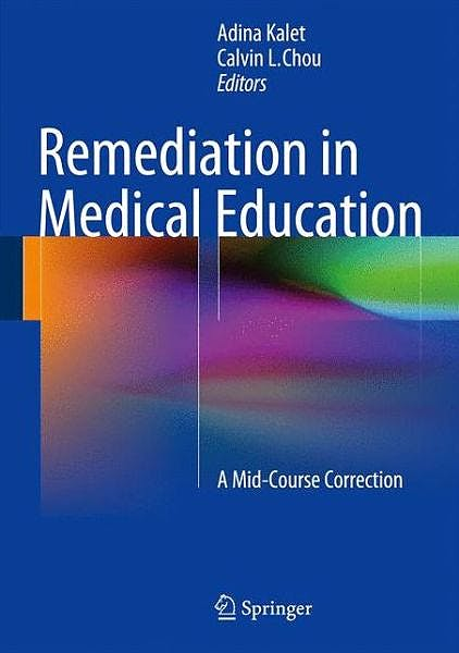 Portada del libro 9781461490241 Remediation in Medical Education. a Mid-Course Correction