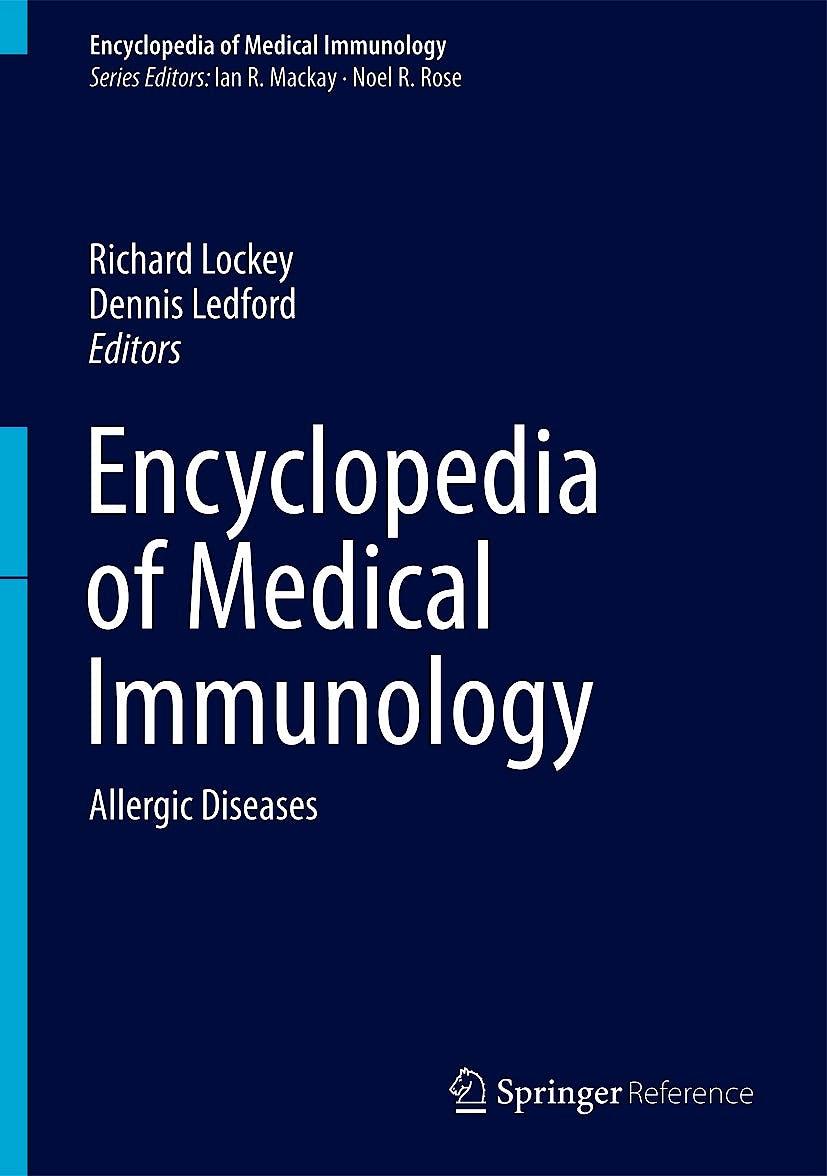 Portada del libro 9781461491934 Encyclopedia of Medical Immunology, Vol. 3: Allergic Diseases