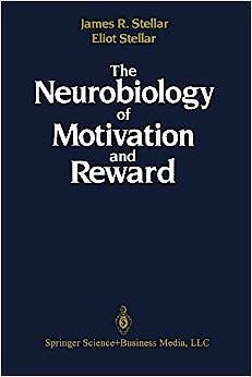 Portada del libro 9781461580348 The Neurobiology of Motivation and Reward