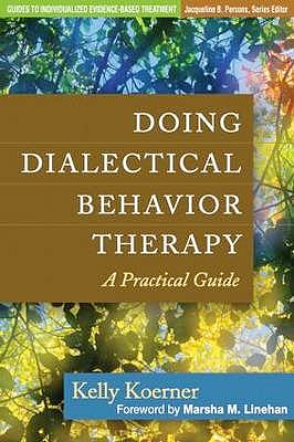 Portada del libro 9781462502325 Doing Dialectical Behavior Therapy a Practical Guide
