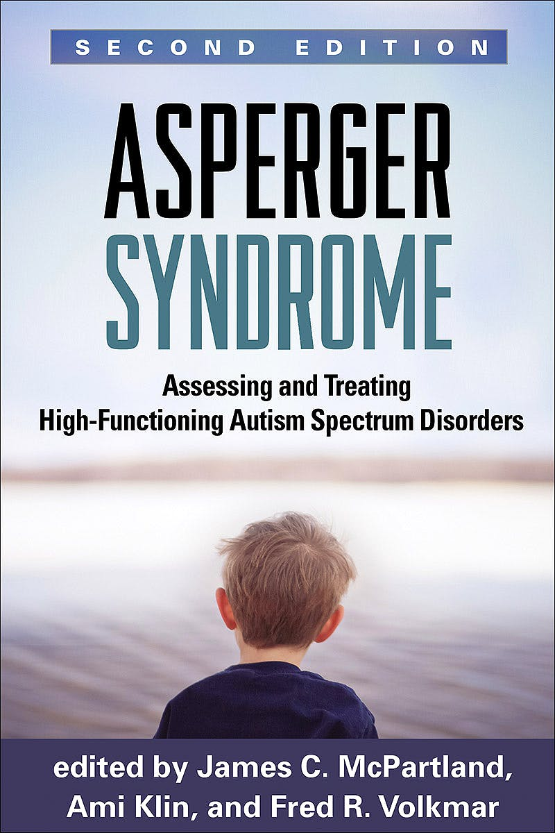 Portada del libro 9781462514144 Asperger Syndrome. Assessing and Treating High-Functioning Autism Spectrum Disorders