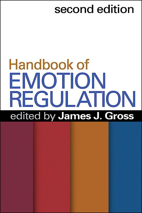 Portada del libro 9781462520732 Handbook of Emotion Regulation