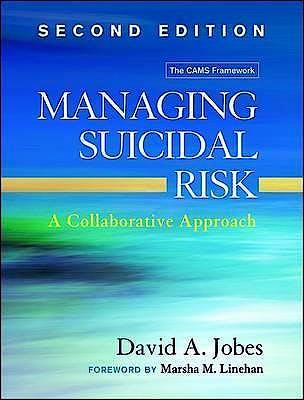 Portada del libro 9781462526901 Managing Suicidal Risk. A Collaborative Approach