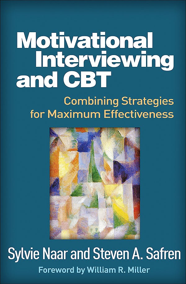 Portada del libro 9781462531547 Motivational Interviewing and CBT. Combining Strategies for Maximum Effectiveness