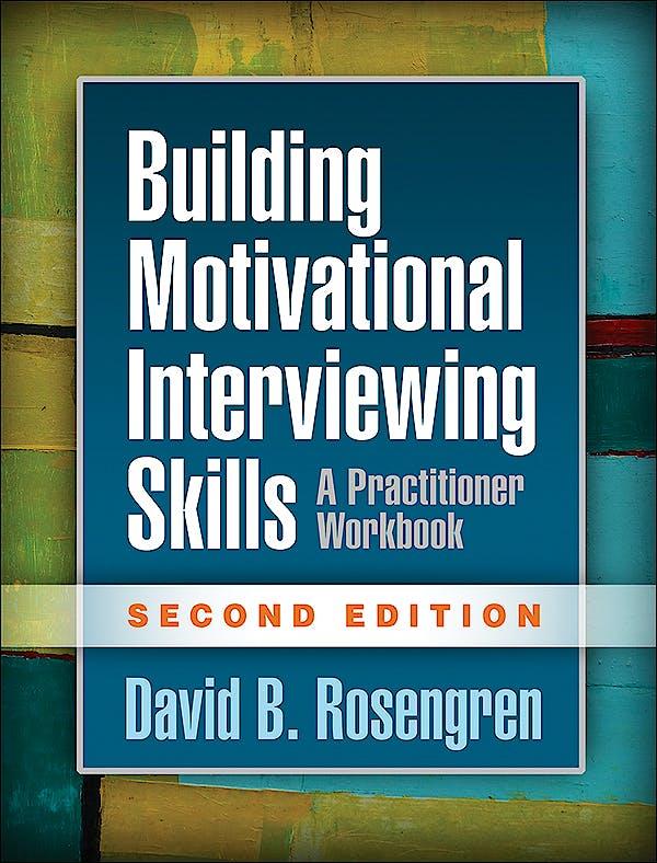 Portada del libro 9781462532063 Building Motivational Interviewing Skills. A Practitioner Worbook