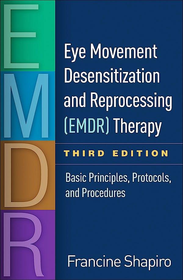 Portada del libro 9781462532766 Eye Movement Desensitization and Reprocessing (EMDR) Therapy