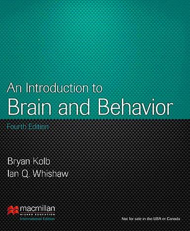Portada del libro 9781464118999 An Introduction to Brain and Behavior (International Edition)