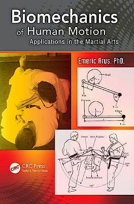 Portada del libro 9781466563230 Biomechanics of Human Motion. Applications in the Martial Arts