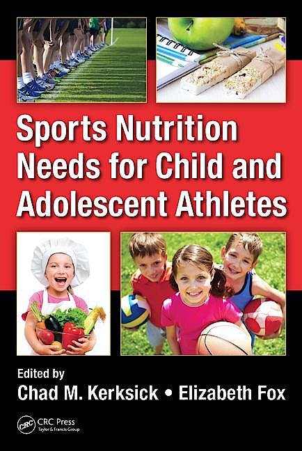 Portada del libro 9781466579743 Sports Nutrition Needs for Child and Adolescent Athletes