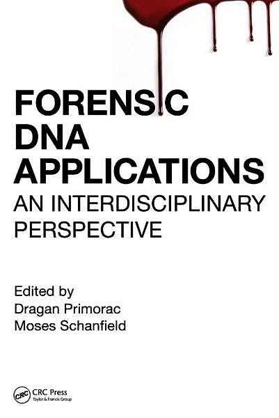 Portada del libro 9781466580220 Forensic DNA Applications. An Interdisciplinary Perspective