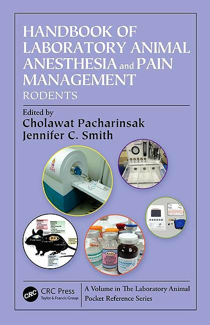 Portada del libro 9781466585676 Handbook of Laboratory Animal Anesthesia and Pain Management. Rodents