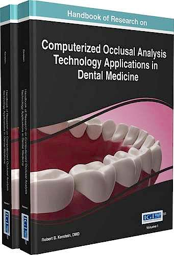 Portada del libro 9781466665873 Handbook of Research on Computerized Occlusal Analysis Technology Applications in Dental Medicine, 2 Vols.