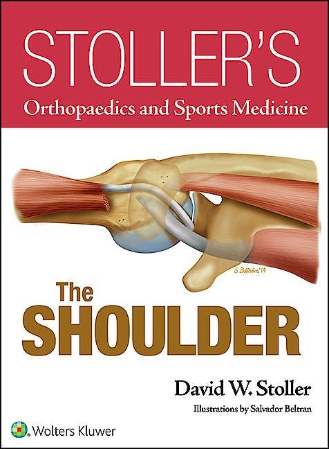 Portada del libro 9781469892986 Stoller's Orthopaedics and Sports Medicine. The Shoulder