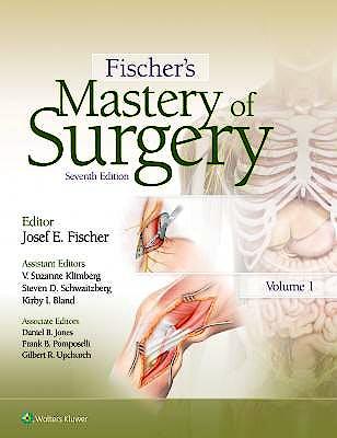 Portada del libro 9781469897189 Fischer's Mastery of Surgery, 2 Vols.