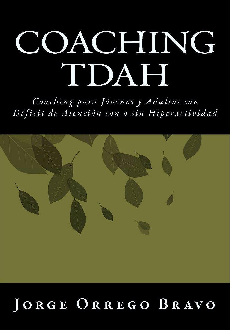 Portada del libro 9781470067458 Coaching TDAH. Coaching para Jóvenes y Adultos con Déficit de Atención con o sin Hiperactividad
