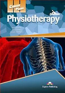 Portada del libro 9781471562921 Career Paths: Physiotherapy - Student's Book (with Cross-Platform Application)