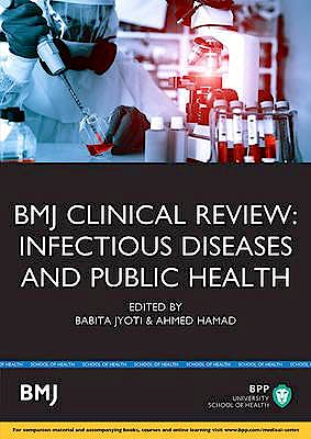 Portada del libro 9781472747297 Bmj Clinical Review: Infectious Diseases and Public Health