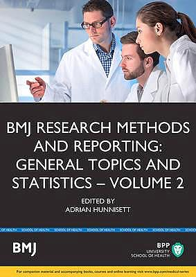 Portada del libro 9781472747617 Bmj Research Methods and Reporting: General Topics and Statistics, Vol. 2