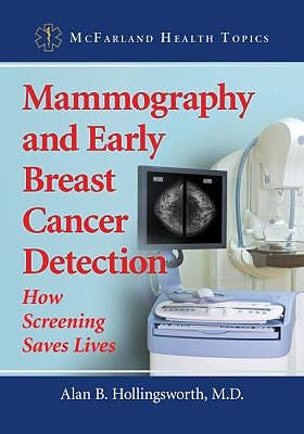 Portada del libro 9781476666105 Mammography and Early Breast Cancer Detection. How Screening Saves Lives