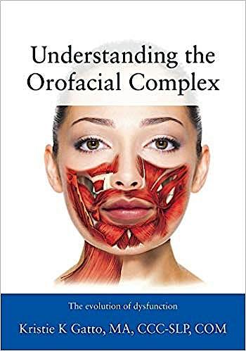 Portada del libro 9781478774426 Understanding the Orofacial Complex. The Evolution of Dysfunction