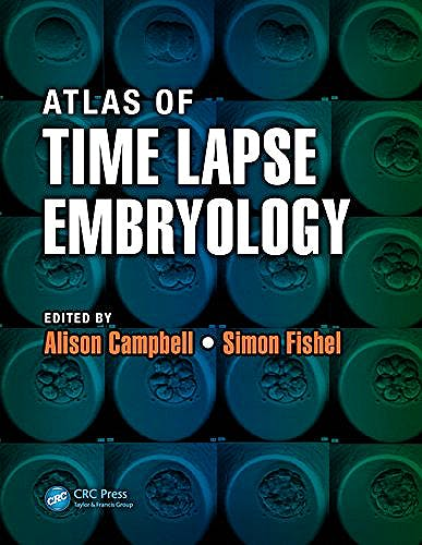 Portada del libro 9781482214468 Atlas of Time Lapse Embryology