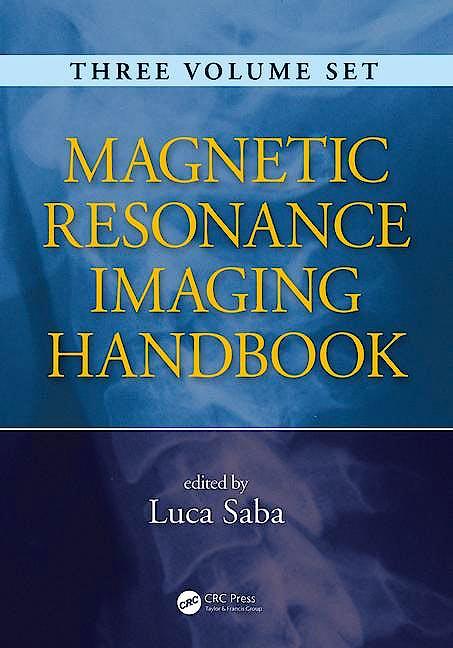 Portada del libro 9781482216288 Magnetic Resonance Imaging Handbook, 3 Vols.