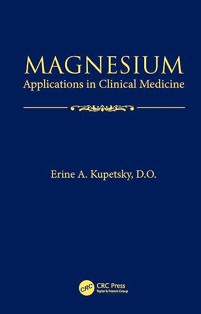 Portada del libro 9781482220230 Magnesium. Applications in Clinical Medicine