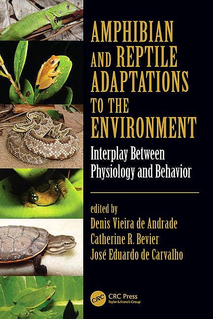 Portada del libro 9781482222043 Amphibian and Reptile Adaptations to the Environment. Interplay between Physiology and Behavior