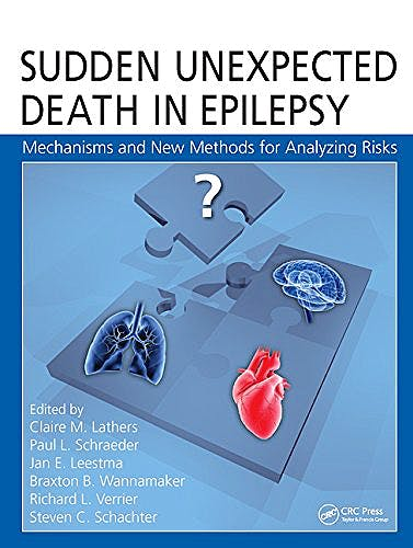 Portada del libro 9781482223859 Sudden Unexpected Death in Epilepsy. Mechanisms and New Methods for Analyzing Risks