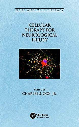 Portada del libro 9781482225914 Cellular Therapy for Neurological Injury