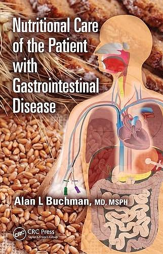 Portada del libro 9781482226034 Nutritional Care of the Patient with Gastrointestinal Disease
