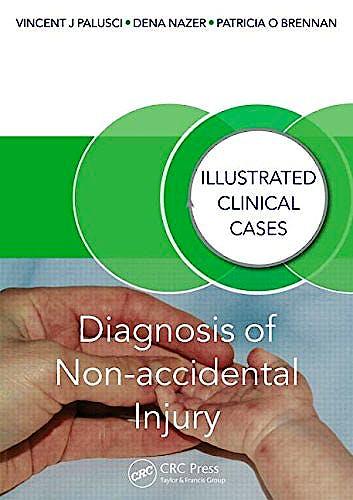 Portada del libro 9781482230130 Diagnosis of Non-Accidental Injury. Illustrated Clinical Cases