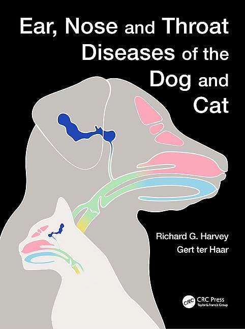 Portada del libro 9781482236491 Ear, Nose and Throat Diseases of the Dog and Cat