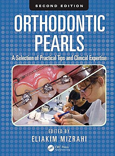 Portada del libro 9781482241945 Orthodontic Pearls. a Selection of Practical Tips and Clinical Expertise