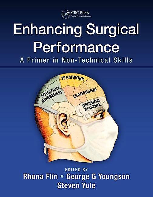 Portada del libro 9781482246322 Enhancing Surgical Performance. a Primer in Non-Technical Skills