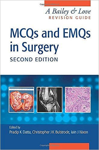 Portada del libro 9781482248623 MCQs and EMQs in Surgery. A Bailey and Love Revision Guide