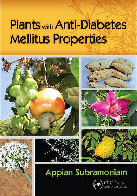 Portada del libro 9781482249897 Plants with Anti-Diabetes Mellitus Properties