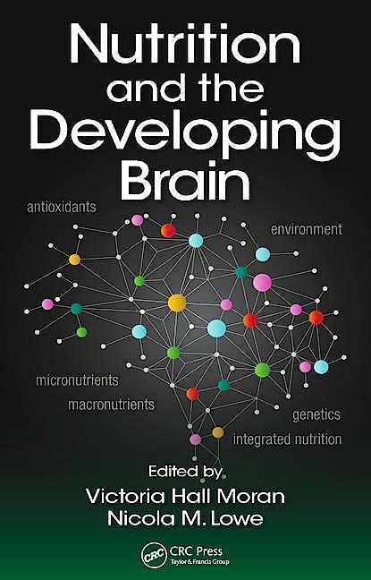 Portada del libro 9781482254730 Nutrition and the Developing Brain