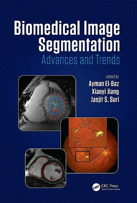Portada del libro 9781482258554 Biomedical Image Segmentation. Advances and Trends