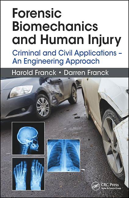 Portada del libro 9781482258837 Forensic Biomechanics and Human Injury: Criminal and Civil Applications - an Engineering Approach
