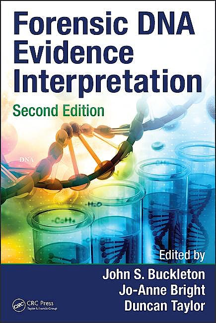 Portada del libro 9781482258899 Forensic Dna Evidence Interpretation