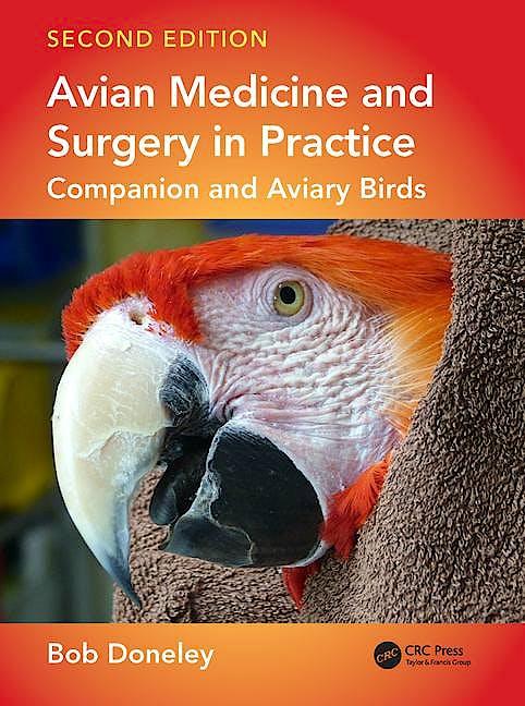 Portada del libro 9781482260205 Avian Medicine and Surgery in Practice: Companion and Aviary Birds